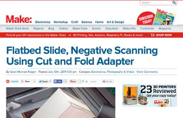 http://blog.makezine.com/2011/07/13/how-to-cut-and-fold-slide-negative-scanner/