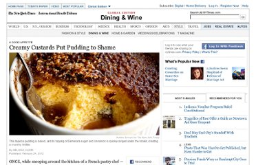 http://www.nytimes.com/2012/02/29/dining/creamy-custards-that-put-pudding-to-shame.html?_r=1