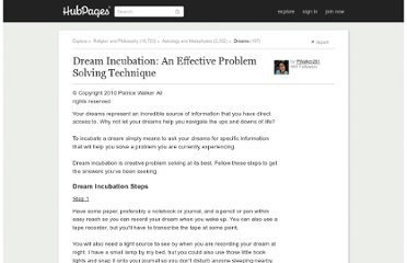 http://pwalker281.hubpages.com/hub/How-to-Incubate-a-Dream-to-Solve-a-Problem
