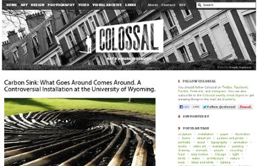 http://www.thisiscolossal.com/2011/07/carbon-sink-what-goes-around-comes-around/