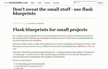 http://charlesleifer.com/blog/dont-sweat-small-stuff-use-flask-blueprints/