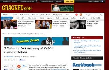 http://www.cracked.com/blog/8-rules-not-sucking-at-public-transportation/