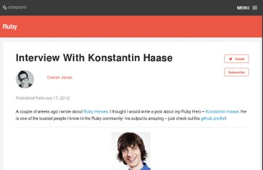 http://rubysource.com/interview-with-konstantin-haase/
