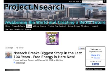 http://www.project.nsearch.com/profiles/blogs/nsearch-breaks-biggest-story-in-the-last-100-years-free-energy-is