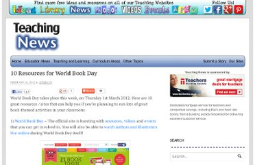 http://www.teachingnews.co.uk/2012/02/10-resources-for-world-book-day/