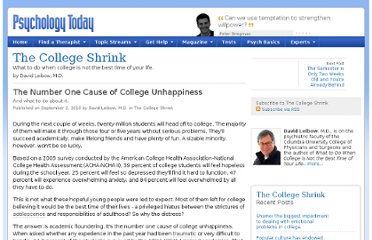 http://www.psychologytoday.com/blog/the-college-shrink/201009/the-number-one-cause-college-unhappiness