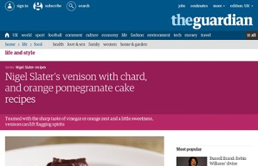 http://www.guardian.co.uk/lifeandstyle/2012/feb/26/nigel-slater-venison-chard-pomegranate