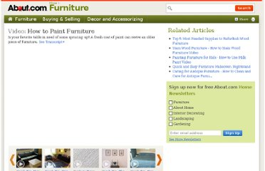 http://video.about.com/furniture/How-to-Paint-Furniture.htm