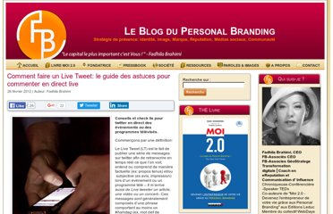 http://www.blogpersonalbranding.com/2012/02/comment-faire-un-live-tweet-le-guide-des-astuces-pour-commenter-en-direct-live/