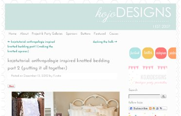 http://kojo-designs.com/2010/12/kojotutorial-anthropologie-inspired-knotted-bedding-part-2-putting-it-all-together/