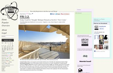 http://www.dailytonic.com/friday-food-for-thought-metropol-parasol-as-sevilles-new-centre/
