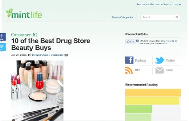 http://www.mint.com/blog/consumer-iq/10-of-the-best-drug-store-beauty-buys-012012/?amp;utm_medium=feed&utm_campaign=Feed:+MyMint+Mint+Personal+Finance+Blog