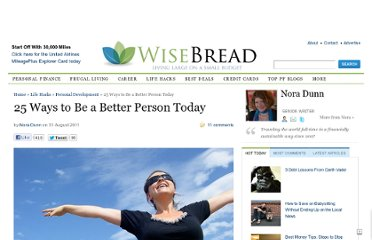 http://www.wisebread.com/25-ways-to-be-a-better-person-today