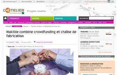 http://www.atelier.net/trends/articles/makible-combine-crowdfunding-chaine-de-fabrication