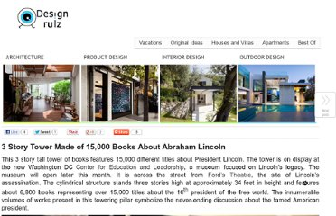 http://www.designrulz.com/product-design/deco/2012/02/3-story-tower-made-of-15000-books-about-abraham-lincoln/