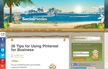 http://www.socialmediaexaminer.com/26-tips-for-using-pinterest-for-business/