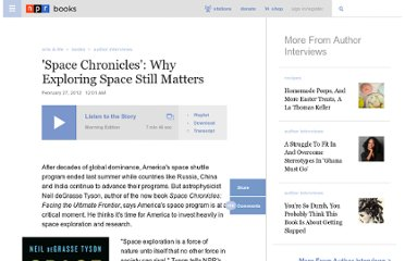 http://www.npr.org/2012/02/27/147351252/space-chronicles-why-exploring-space-still-matters