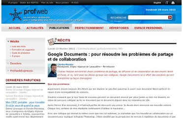 http://www.profweb.qc.ca/fr/publications/recits/google-documents-pour-resoudre-les-problemes-de-partage-et-de-collaboration/index.html