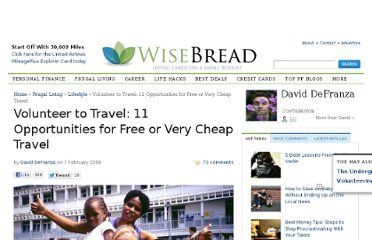 http://www.wisebread.com/volunteer-to-travel-11-opportunities-for-free-or-very-cheap-travel