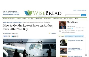 http://www.wisebread.com/how-to-get-the-lowest-price-on-airfare-even-after-you-buy