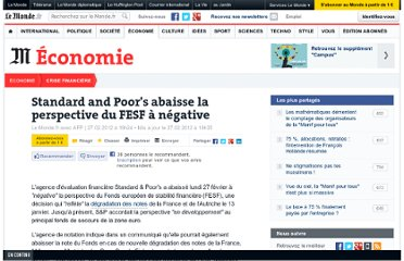 http://www.lemonde.fr/crise-financiere/article/2012/02/27/standard-and-poor-s-abaisse-la-perspective-du-fesf-a-negative_1649061_1581613.html#xtor=RSS-3208001