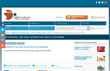 http://cursus.edu/institutions-formations-ressources/formation/18041/physifolies-des-quiz-interactifs-sur-physique/