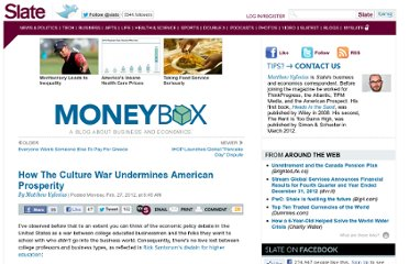 http://www.slate.com/blogs/moneybox/2012/02/27/how_the_culture_war_undermines_american_prosperity.html