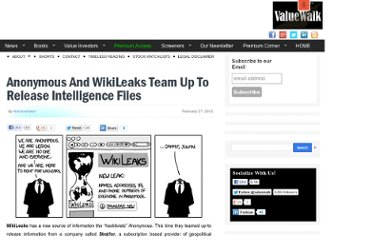 http://www.valuewalk.com/2012/02/anonymous-and-wikileaks-team-up-to-release-intelligence-files/#.T0vz03JD58E
