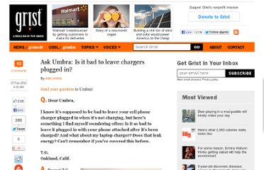 http://grist.org/green-living-tips/ask-umbra-is-it-bad-to-leave-chargers-plugged-in/