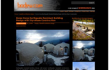 http://www.bodew.com/dome-home-earthquake-resistant-building-design-with-styrofoam-construction/
