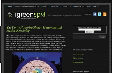 http://www.igreenspot.com/the-dome-house-by-shawn-hausman-and-jessica-kimberley/