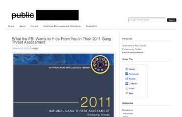 http://publicintelligence.net/what-the-fbi-wants-to-hide-from-you-in-their-2011-gang-threat-assessment/