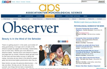 http://www.psychologicalscience.org/index.php/publications/observer/2011/april-11/beauty-is-in-the-mind-of-the-beholder.html