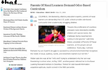 http://www.theonion.com/articles/parents-of-nasal-learners-demand-odorbased-curricu,396/#enlarge
