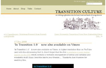 http://transitionculture.org/2009/12/17/in-transition-1-0-now-also-available-on-vimeo/