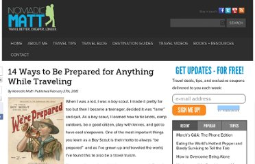 http://www.nomadicmatt.com/travel-blogs/14-ways-to-be-prepared-for-anything-while-traveling/