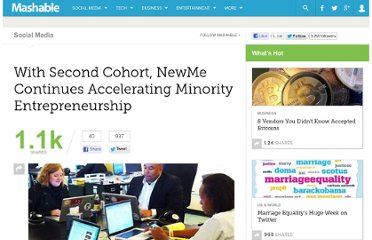 http://mashable.com/2012/02/27/with-second-cohort-newme-continues-accelerating-minority-entrepreneurship/