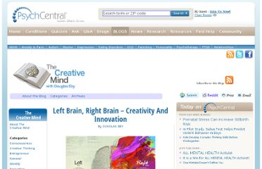 http://blogs.psychcentral.com/creative-mind/2012/02/left-brain-right-brain-creativity-and-innovation/