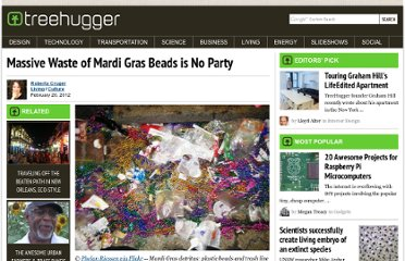 http://www.treehugger.com/culture/massive-waste-mardi-gras-beads-no-party.html