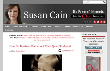 http://www.thepowerofintroverts.com/2011/06/25/what-do-teachers-really-think-of-quiet-students/