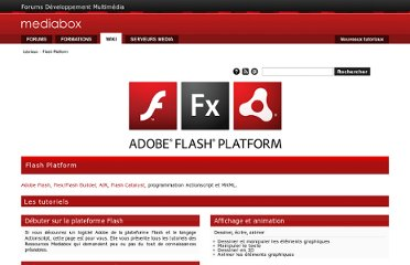 http://forums.mediabox.fr/wiki/tutoriaux/flashplatform#tutoriaux_et_sources_adobe_flash_cs4