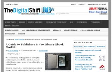 http://www.thedigitalshift.com/2012/02/ebooks/a-guide-to-publishers-in-the-library-ebook-market/