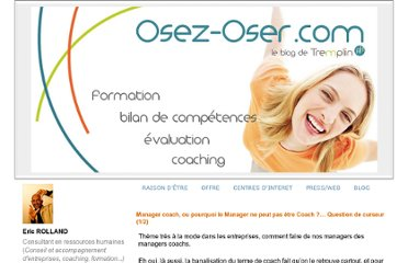 http://www.osez-oser.com/article-manager-coach-ou-pourquoi-le-manager-ne-peut-pas-etre-coach-question-de-curseur-1-2-100152761.html