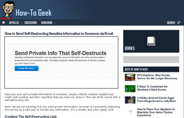 http://www.howtogeek.com/106797/how-to-send-self-destructing-sensitive-information-to-someone-via-e-mail/