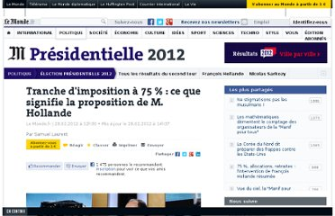 http://www.lemonde.fr/election-presidentielle-2012/article/2012/02/28/tranche-d-imposition-a-75-ce-que-signifie-la-proposition-de-m-hollande_1649139_1471069.html#ens_id=1590109