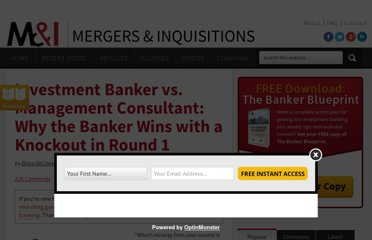 http://www.mergersandinquisitions.com/banker-vs-consultant-why-the-banker-wins-with-a-knockout-in-round-1/