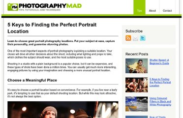 http://www.photographymad.com/pages/view/5-keys-to-finding-the-perfect-portrait-location