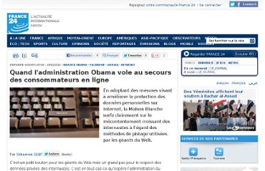 http://www.france24.com/fr/20120223-privacy-bill-right-obama-donnee-personnelle-internet-pistage-google-facebook-protection-publicite