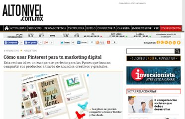 http://altonivel.com.mx/19252-como-usar-pinterest-para-tu-marketig-digital.html