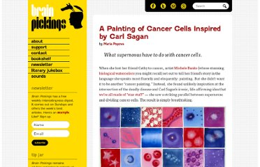 http://www.brainpickings.org/index.php/2011/11/07/michele-banks-cancer-carl-sagan/